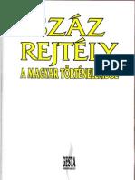 100 Rejtély a Magyar Történelemből