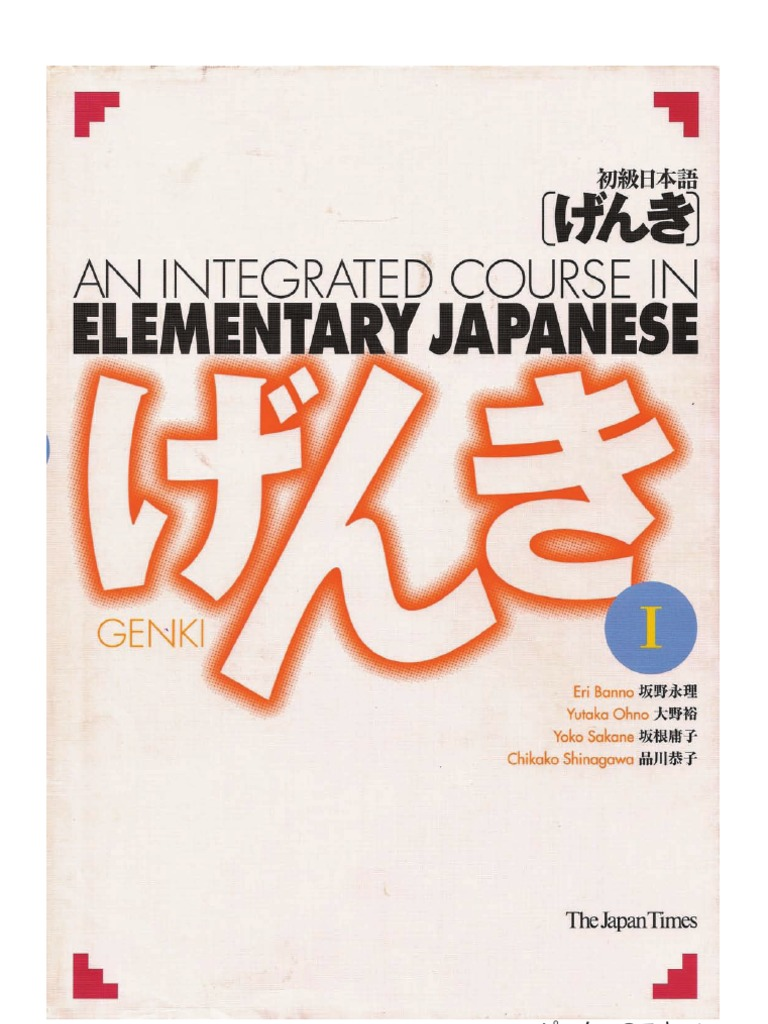 Miho kaneko 1 136 images quotes - Genki An Integrated Course In Elementary Japanese I Second Edition 2011 With Pdf Bookmarks Searchable Kanji Japanese Writing System