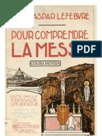 Dom Gaspar Lefebvre_Pour Comprendre La Messe