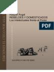 96328942 Rebeldes y Domesticados Los Intelectuales Frente Al Poder Raquel Angel