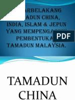 Latar belakang tamadun mempengaruhi pembentukan tamadun Malaysia
