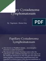 Papillary Csytadenoma Lymphomatosum
