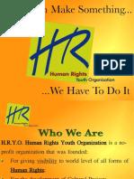 Presentazione H.R.Y.O.