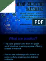 Steel strength plastics
