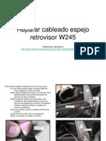 Reparar Cableado Espejo Retrovisor W245