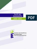 Perfil del Migrante, Puerto Rico 2000-2009