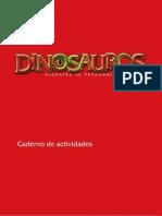 Dinosauros. Xigantes da Patagonia