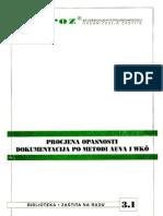 Procjena Opasnosti - Dokumentacija Po Metodi AUVA i WKO Sa Pravilnikom