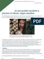 Los 5 alimentos que pueden ayudarte a prevenir el cáncer, según estudios _ El Comercio Perú