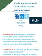 Acessibilidade a portadores de deficiência á zona urbana trabalho certo para enviar