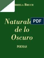 Gabriela Bruch - Naturaleza de Lo Oscuro