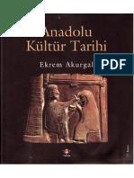 Anadolu Kültür Tarihi - Ekrem Akurgal