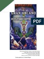 El Gran Arcano Del Ocultismo Revelado (Eliphas Levi)