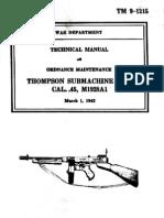 1942 US Army WWII Thompson Sub Machine Gun .45 14p.