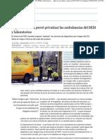 2013.02.13 EL PAIS - El plan de Salud prevé privatizar las ambulancias del SEM y laboratorios