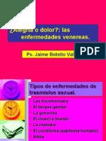 Alegría o Dolor,  las enfermedades venéreas. Ps. Jaime Botello Valle