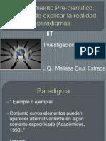 Conocimiento Pre-científico. Paradigmas, formas de explicar la realidad