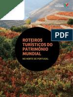 PATRIMÓNIO MUNDIAL NORTE 2013 - ROTEIRO TURÍSTICO [TP]