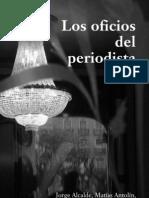 Los of i Cio s Del Periodista