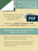 St Petersburg Dentist Talks About Dental Hygiene (Dentist 33710)