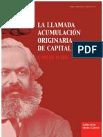 41752102 Carlos Marx La Llamada Acumulacion Originaria Del Capital