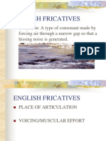 English Fricatives & Affricates