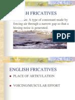 English Fricatives & Affricates