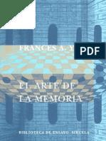 Yates, Frances a. - El Arte de La Memoria