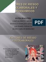 Factores de Riesgo Psicolaborales y Fisicoquimicos