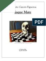 Jaque Mate(Roberto Garcés Figueroa)