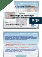 Aulas da disciplina Tecnologia de Fabricação