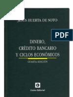 Huerta de Soto Jesus - Dinero Credito Bancario Y Ciclos Economicos