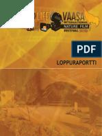 Wildlife Vaasa Festival :Loppuraportti 2012