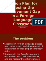 Action Plan for Closing the Achievement Gap In a Foreign Language classroom