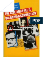 The Rise and Fall of the Bulgarian Connection