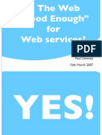 """Is the Web """"Good Enough"""" for Web Services?"""