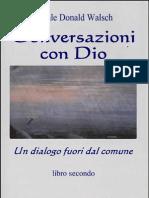 Walsch, Conversazioni Con Dio