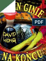 "David Wong ""John ginie na końcu"" Replika 2013"
