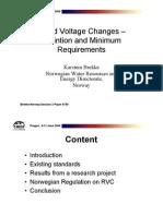 Rapid Voltage Changes