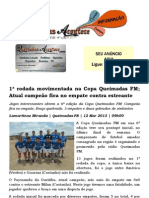 1ª rodada movimentada na Copa Queimadas FM; Atual campeão fica no empate contra estreante