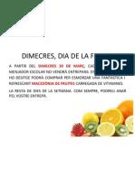 Dimecres Fruita