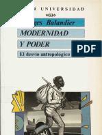 Balandier, Georges - Modernidad y Poder. El Desvio Antropologico