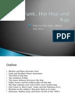 Soul, Funk, Hip Hop and Rap