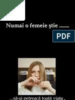 Numai o Femeie Stie