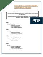 Grupos para presentaciones de Informática Educativa - Curso de Formación Pedagógica