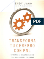 Transforma Tu Cerebro Con PNL - Wendy Jago
