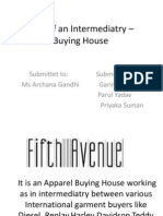 Role of an Intermediatry – Buying House