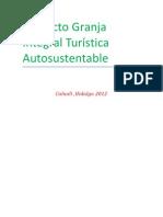 Proyecto Granja Integral Turística Autosustentable 2012