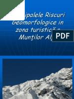 Principalele Riscuri Geomorfologice in zona turistică alpi