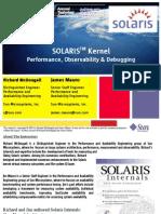 Solaris 10 Kernel Solaris 10 Kernel Presentation